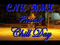 CNX-BMX Chill Day