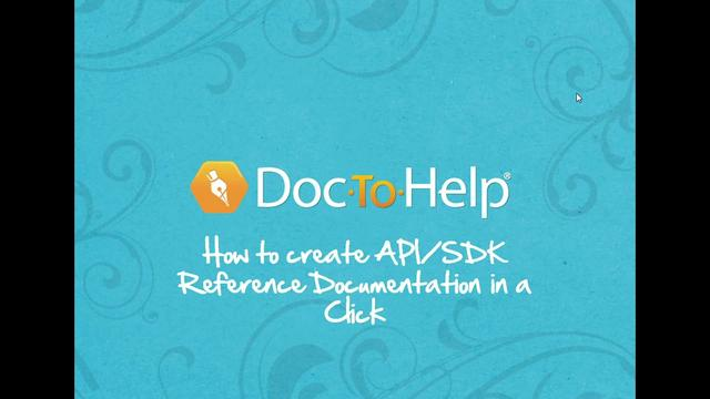 Creating API/SDK Documentation in a Click with Doc-To-Help