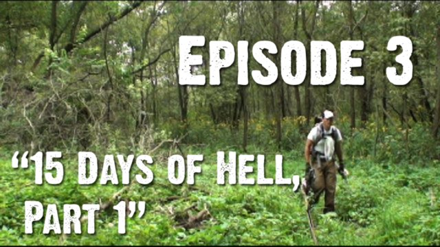 "Episode 3 - ""15 Days of Hell - Part 1"""
