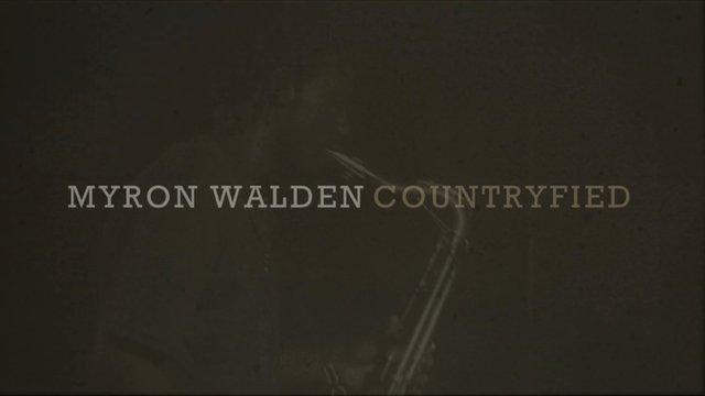 Myron Walden - Countryfied