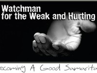 Watchman for the Weak and Hurting