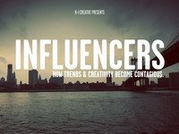 Influencers - how trends &amp; creativity become contagious