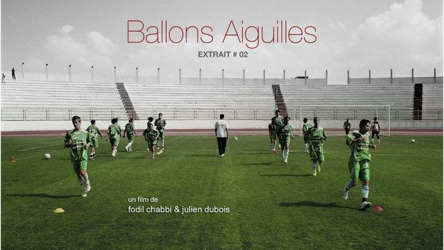 Ballons Aiguilles/Extrait 02