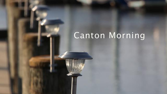 Canton Morning