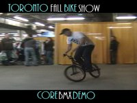 TORONTO FALL BIKE SHOW DEMO - CORE BMX SHOP