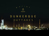 Dunkerque Outtake