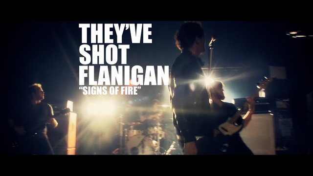 They've Shot Flanigan - Signs of Fire
